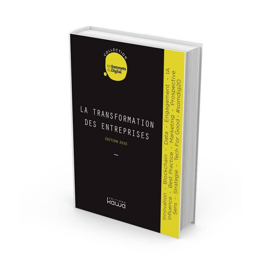 La transformation des entreprises – Collection Les Sommets du Digital - édition 2020